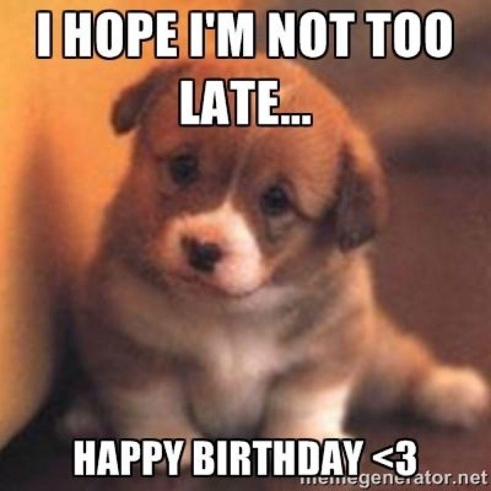33 Best Funny Happy Belated Birthday Memes